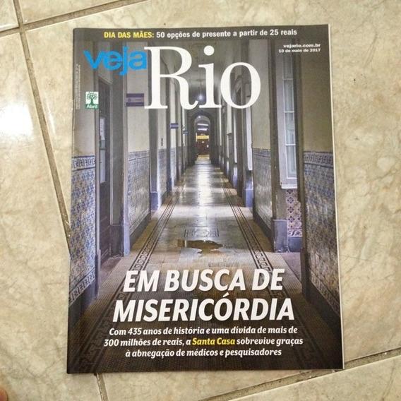 Revista Veja Rio 10/04/2017 Busca De Misericórdia Santa Casa