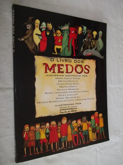 Livro O Livro Dos Medos - Histórias Contadas - Mirna Gleich