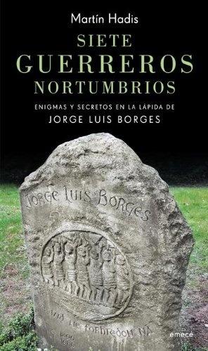 Siete Guerreros Nortumbrios - Martín Hadis