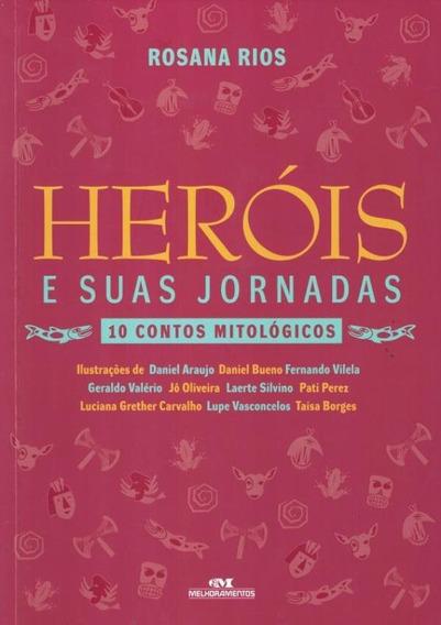 Herois E Suas Jornadas - 10 Contos Mitlogicos