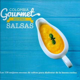 Colombia Gourmet. Recetas Salsas