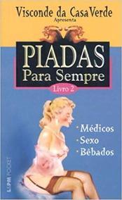 Piadas Para Sempre 2 9788525416391 Visconde Da Casa Verde