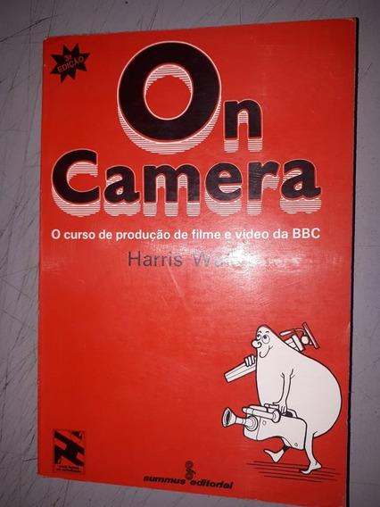 On Camera - O Curso De Produção De Filme E Video Da Bbc