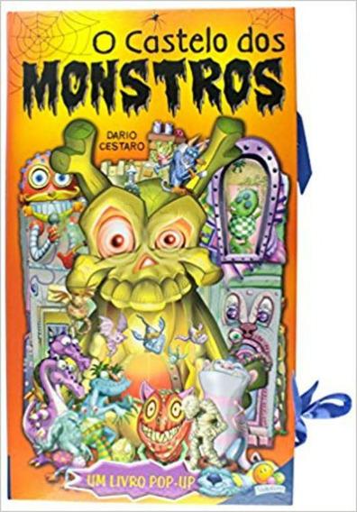 Livro O Castelo Dos Monstros Um Livro Pop-up Todo Livro