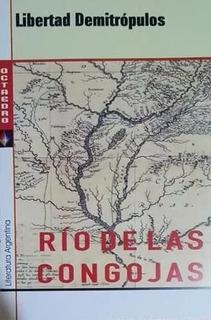 Río De Las Congojas - Libertad Demitrópulos - Nuevo, Flores