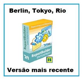Report Builder Enterprise.delphi Xe Até Rio 10.3.1