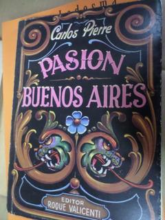 Pasión Buenos Aires -carlos Pierre