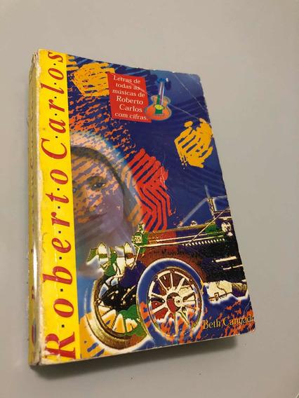 Livro Roberto Carlos Músicas Cifradas