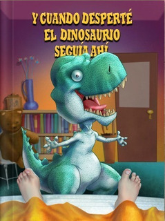 El Dinosaurio, Libro Personalizado, Tapa Dura 20cm X26.5