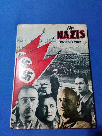 Livro The Nazis Nazismo (inglês) George Bruce 1974