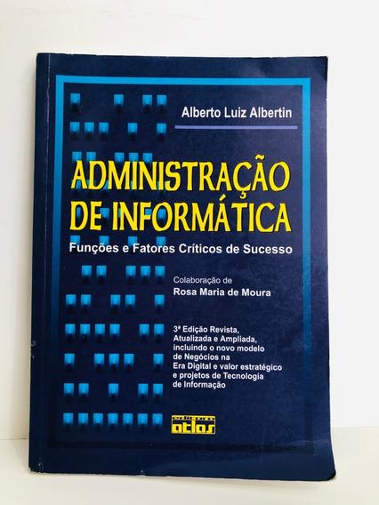 Livro Administração De Informática - Alberto Luiz Albertin