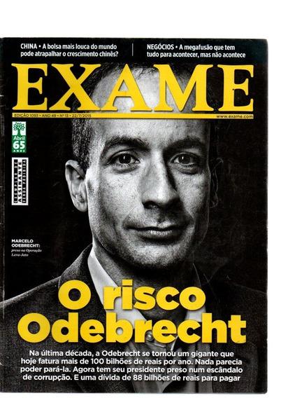 Revista Exame O Risco Odebrecht Nº 1093 Ano 2015 (7788)