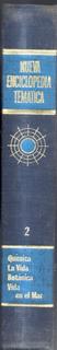Química La Vida Botánica Vida En El Mar Enciclopedia Tematic
