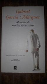 Memória De Minhas Putas Tristes - Gabriel Garcia Márquez
