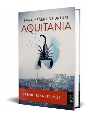 Aquitania - Eva García Sáenz De Urturi