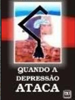 E-book: Quando A Depressão Ataca.