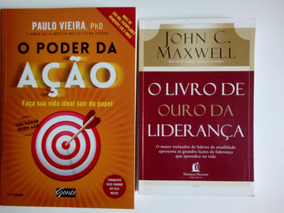 Livros: O Poder Da Ação E O Livro De Ouro Da Lideranca