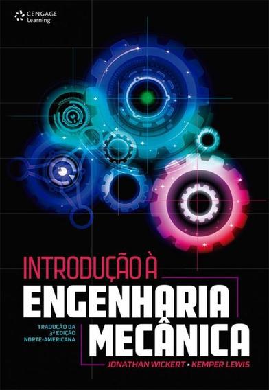 Introducao A Engenharia Mecanica - Traducao 3º Ed Norte Am