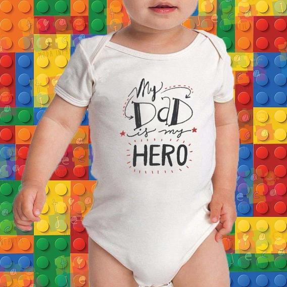 Body Infantil - Meu É Pai Meu Herói - Pai - Paizão