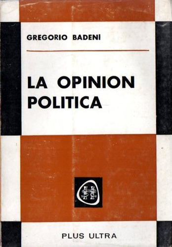 Gregorio Badeni - La Opinion Politica