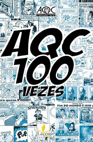 Imagem 1 de 1 de Aqc 100 Vezes Quadrinhos Charges Humor Poesia