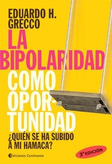La Bipolaridad Como Oportunidad - Quien Se Ha Subido A Mi Ha