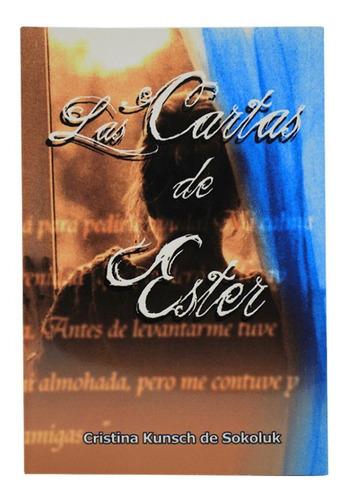 Las Cartas De Ester - Cristina Kunsch De Sokoluk