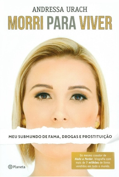 Livro Andressa Urach - Morri Para Viver