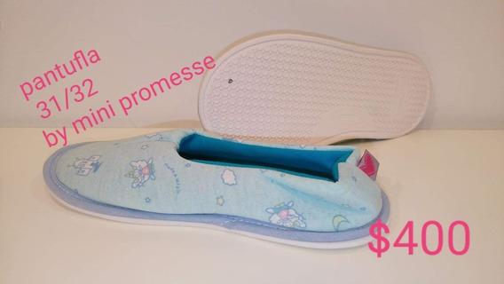 Pantuflas Nena Mini Promesse