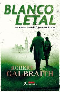 Blanco Letal 4 - Robert Galbraith