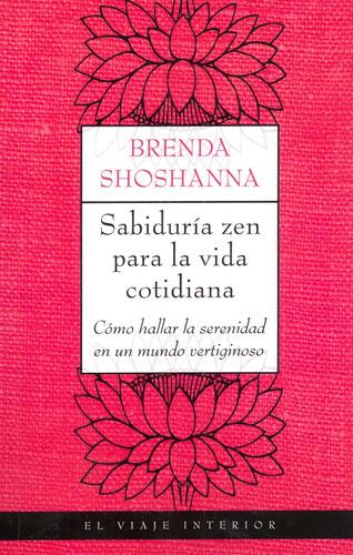 Imagen 1 de 2 de Sabiduría Zen Para La Vida Cotidiana De Brenda Shoshanna