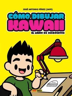 Libro Como Dibujar Al Estilo Kawaii - José Antonio Perez