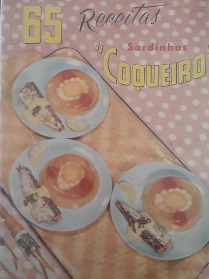 Livro Antigo Receitas Sardinha Coqueiro - 65 Receitas