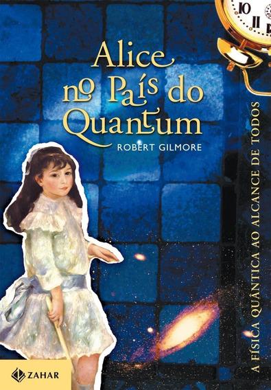 Alice No País Do Quantum