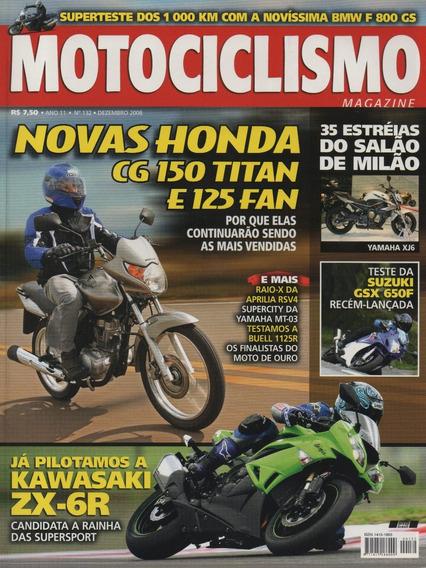 Motociclismo N°132 Honda Cg 150 Titan 125 Fan Ninja Zx-6r