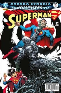 Hq Superman Renascimento Nº 12 Edição Mar /2018 - Aurora....