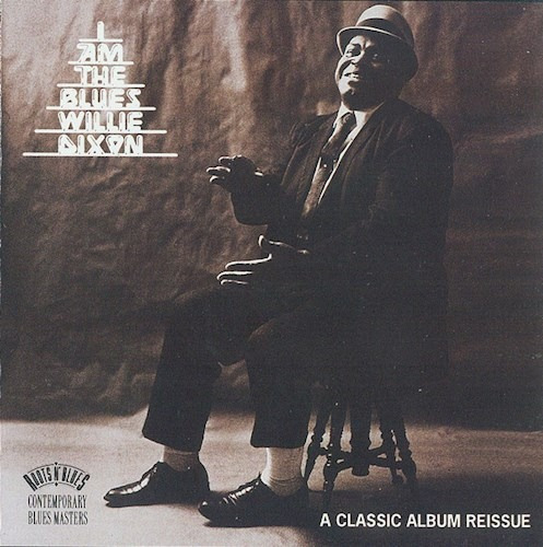 I Am The Blues - Dixon Willie (cd)