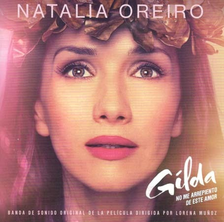 Cd - Gilda , No Me Arrepiento De Este Amor - Natalia Oreiro