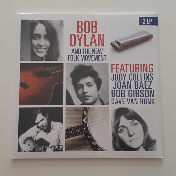 Bob Dylan And The New Folk Movement - Vinil Duplo