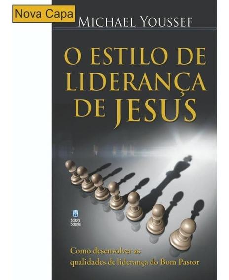 Estilo De Lideranca De Jesus, O - Betania