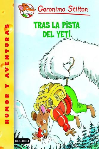 Imagen 1 de 2 de Stilton 15 - Tras La Pista Del Yeti Geronimo Stilton