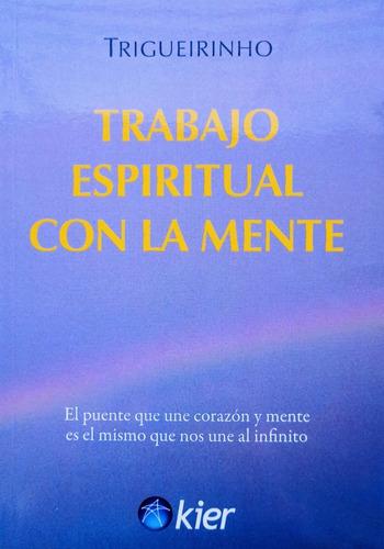 Imagen 1 de 2 de  Trigueirinho - Trabajo Espiritual Con La Mente