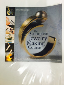 Livro: The Complete Jewelry Making Course - Jinks Mcgrath