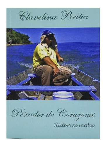 Pescador De Corazones - Clavelina Britez