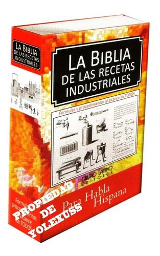 Imagen 1 de 3 de Como Elaborar Productosla Biblia De La Recetas Industriales