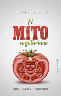 El Mito Vegetariano, Lierre Keith, Cap. Swing #