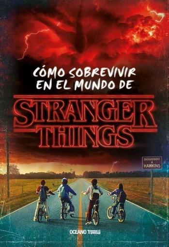 Como Sobrevivir En El Mundo De Stranger Things