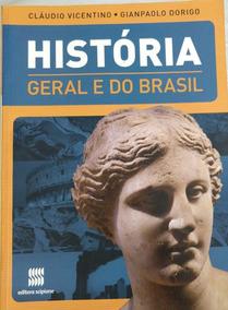 Historia Geral E Do Brasil 1a. Edição