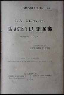 La Moral, El Arte Y La Religión. Alfredo Fouilée. 1902 49260
