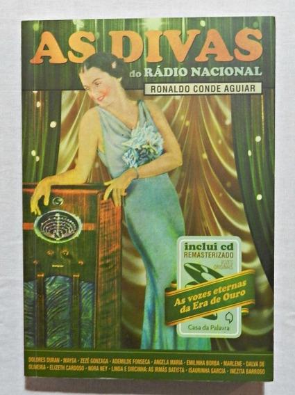 As Divas Do Rádio Nacional (livro + Cd) | Ronaldo C. Aguiar